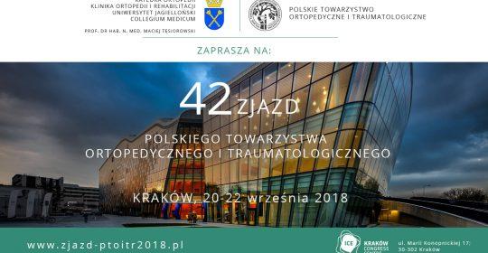 42 Zjazd Polskiego Towarzystwa Ortopedycznego i Traumatologicznego w  Krakowie